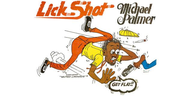 Limonious-Lick-Shot-Michael-Palmer